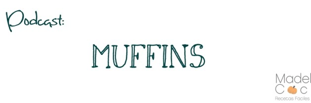 Podcast – Muffins